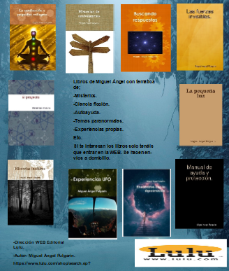 Libros publicados por Miguel Ángel http://www.lulu.com/spotlight/pulgarians